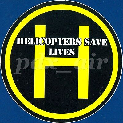 Helicopters Save Lives Sticker