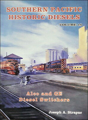 Southern Pacific Historic Diesels, Vol. 18, ALCo and GE DIESEL SWITCHERS - (new)