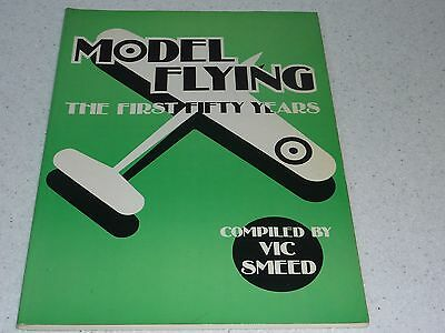 'Model Flying The First Fifty Years' Vic Smeed book