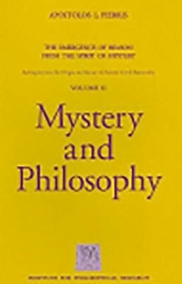 Mystery and Philosophy by Apostolos L. Pierris Paperback Book (English)