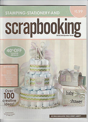 Stamping Stationary and Scrapbooking 2 nd Quarter Issue 2010