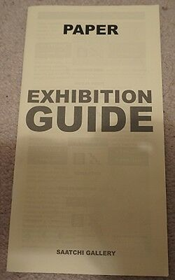 Saatchi Gallery London Paper Exhibition Guide / Booklet