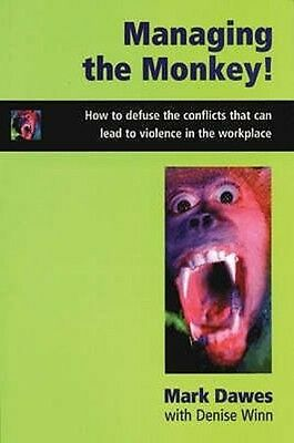 Managing the Monkey by Mark Dawes Paperback Book