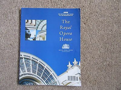 1999 Official BBC Guide to the Reopening of The Royal Opera House - 104 pages