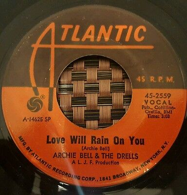 """Archie Bell & The Drells Love Will Rain On You Soul 7"""" VG+++"""