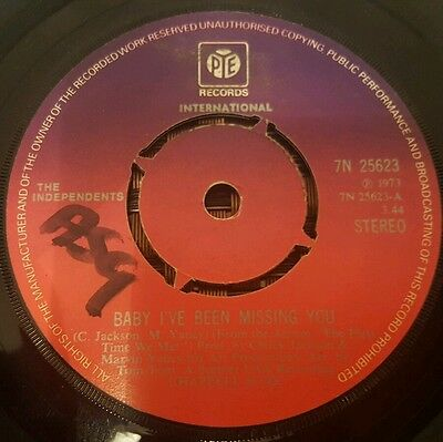 """The Independents Baby I've Been missing You Soul 7"""" VG+"""