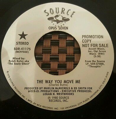 """Opus Seven The Way You Move Me Soul 7"""" VG+"""