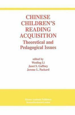 Chinese Children's Reading Acquisition: Theoretical and Pedagogical Issues (Engl