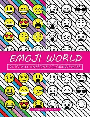 Emoji World: 24 Totally Awesome Coloring Pages by Dani Kates (English) Paperback