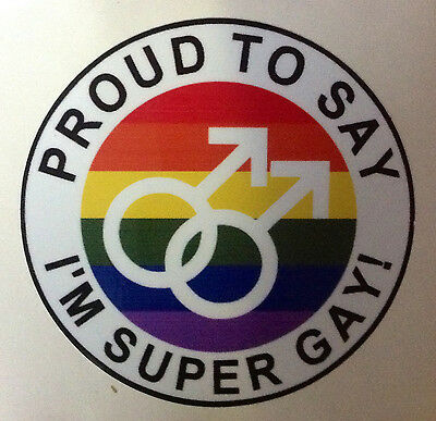 Gay Sticker  Iproud To Say I'm Super Gay