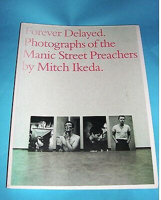 Manic Street Preachers - Forever Delayed Photographic Book by Mitch Ikeda.