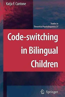 Code-switching in Bilingual Children by Katja F. Cantone (English) Paperback Boo