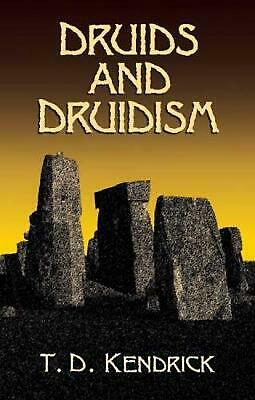 Druids and Druidism by Thomas D. Kendrick (English) Paperback Book Free Shipping