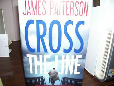 Cross The Line - James Patterson - Hc/dj - 2016 Edition - Mystery