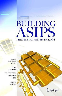 Building ASIPs: The Mescal Methodology by Matthias Gries (English) Paperback Boo