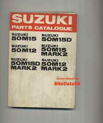 Genuine Suzuki 50 M12 M15 (1964-1969) Parts List Catalogue Manual M15D M 12 15 D