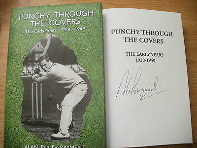 Signed Book-Alan Rayment,punchy Through The Covers.cricket In The War Years