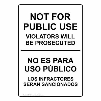 ComplianceSigns Vertical Plastic Not For Public Use Bilingual Sign, 10 X 7 in. w