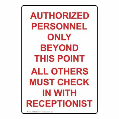 ComplianceSigns Vertical Plastic Authorized Personnel Only Sign, 10 X 7 in. with