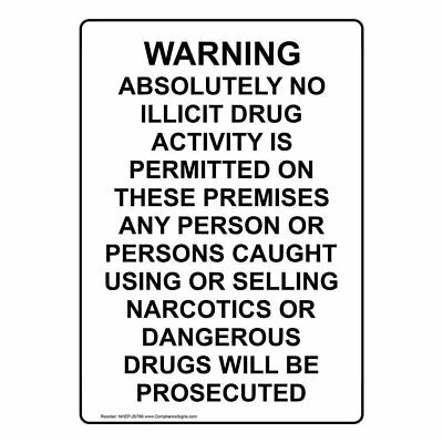 ComplianceSigns Vertical Plastic Warning Absolutely No Illicit Drug Sign, 10 X 7