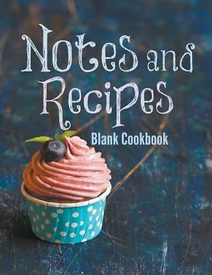 Notes and Recipes: Blank Cookbook by Creative Journals Paperback Book (English)
