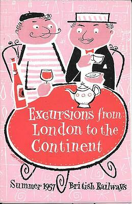 Excursions From London To The Continent Summer 1957 British Railways (S) Leaflet