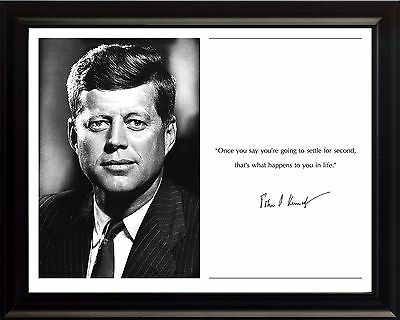 "John F Kennedy - JFK Photo Picture, Poster or Framed Famous Quote ""Once you say"""