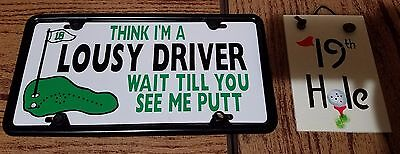 Golf Signs 19th hole slate sign and License plate sign