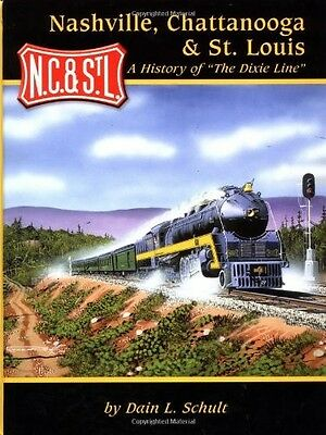 NASHVILLE, CHATTANOOGA & ST. LOUIS: A History of the Dixie Line (500+ Photos)