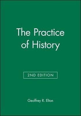 The Practice of History by Geoffrey R. Elton Hardcover Book (English)