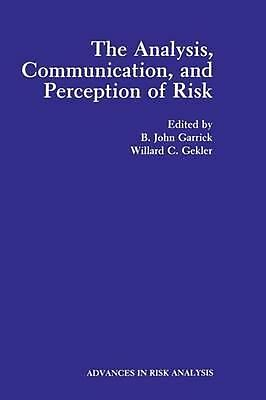 The Analysis, Communication, and Perception of Risk by Paperback Book (English)