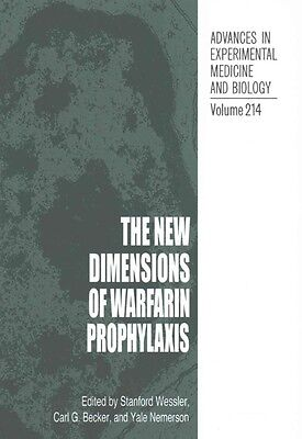 The New Dimensions of Warfarin Prophylaxis by Paperback Book (English)