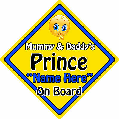 Personalised Child//Baby On Board Car Sign ~ Mummy /& Daddys Princes ~ L.Blue