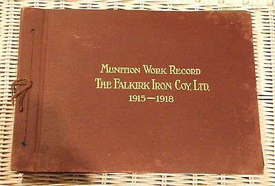 MUNITION WORK RECORD, THE FALKIRK IRON COY, LTD, 1915-1918. 62 x PHOTOGRAPHS