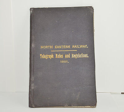 North Eastern Railway Telegraph Rules And Regulations 1901