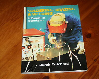 Soldering, Brazing & Welding a manual of techniques by Derek Pritchard