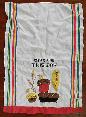 "Vintage ""Daily Bread"" Needlework & Applied Decor Tea Towel Dish Towel 23"" X 16"""