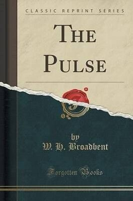 The Pulse (Classic Reprint) by W.H. Broadbent Paperback Book (English)