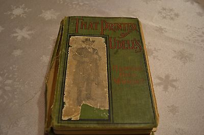 That Printer of Udell's by Harold Bell Wright 1911 Hard Cover