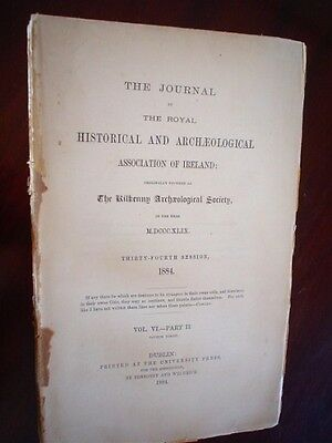 The Journal of the Royal Historical  Archaeological Association  Ireland. 1884