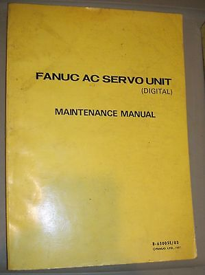 Fanuc DC Servo Unit Maintenance Manual, B-65005E/03 1987