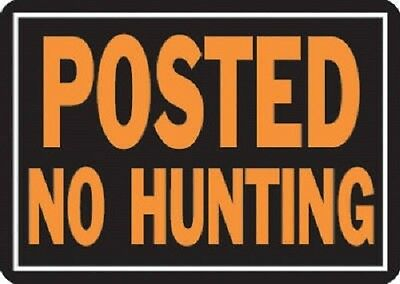 "HY-KO 6 Pack, 10"" x 14"", Aluminum, Posted No Hunting Sign, Hy-Glo Orange & Black"
