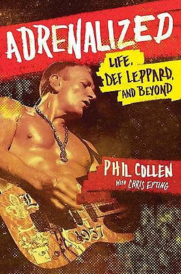 ADRENALIZED Life, Def Leppard & Beyond BOOK [Hard Back] by PHIL COLLEN Guitarist