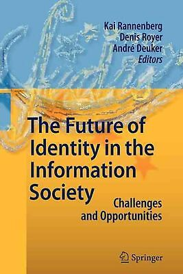Future of Identity in the Information Society by Paperback Book (English)