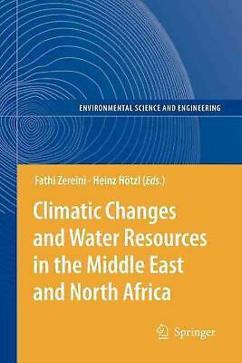 Climatic Changes and Water Resources in the Middle East and North Africa (Englis