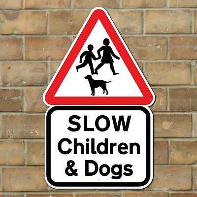 SLOW CHILDREN & DOGS SIGN, Children playing signs, Dogs Slow Down Sign Road Sign