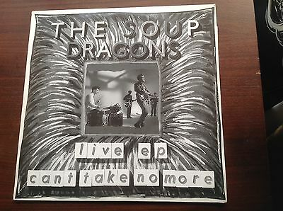 """The Soup Dragons 12"""" Vinyl Live EP (Cant Take No More)"""