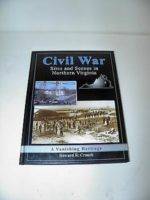 Book Civil War Sites And Scenes in Northern Virginia By Crouch Signed