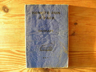"""UK Scouting Book """"How to Run a Pack"""", Gilcraft, 1945, 112 Pages, Paperback"""