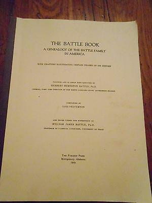 The Battle Book A Genealogy of the Battle Family in America by H.B. Battle PhD